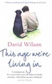 This Age We`re Living In