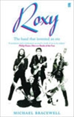 Roxy: The Band That Invented An Era
