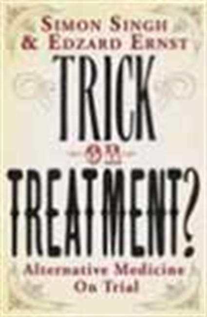 Trick Or Treatment - Alternative Medicine On Trial
