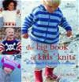 The Big Book Of Kid`s Knits