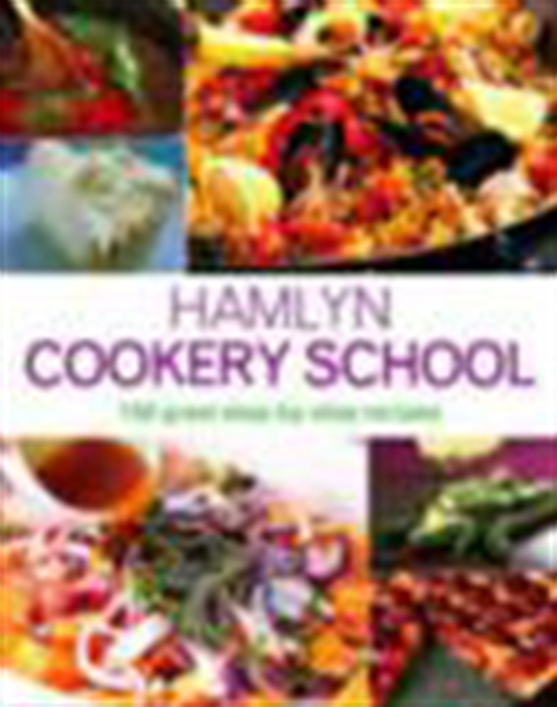 Cookery School - 150 Great Step-By-Step Recipes