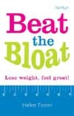 Beat The Bloat - Lose Weight, Feel Great!