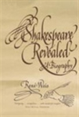 Shakespeare Revealed :A Bigraphy