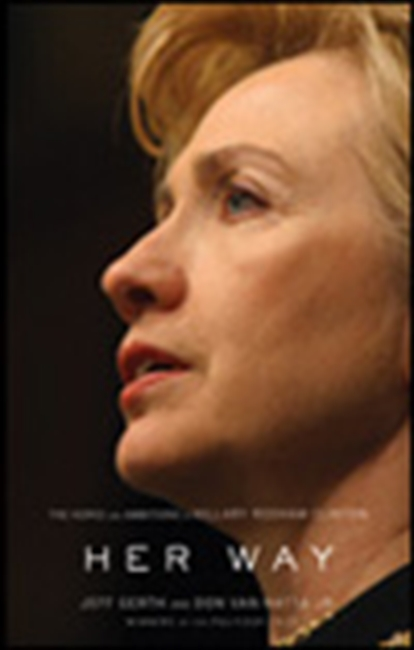 Hillary Clinton Her Way: The Biography