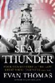 Sea Of Thunder - Four Commanders And The Last Great Naval Campaign 1941-1945