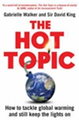 The Hot Topic: How To Tackle Global Warming And Stil Keep The Lights On