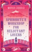 Aphrodite`s Workshop For Reluctant Ant Lovers