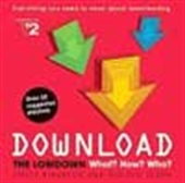 Download The Lowdown What? How? Who?