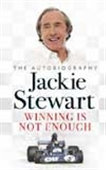 Winning Is Not Enough - The Autobiography