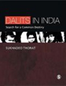 Dalits In India: Search For A Common Destiny