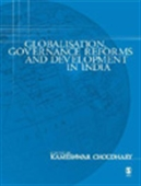 Globalisation, Governance Reforms And Development In India