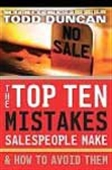 The Top Ten Mistakes Sales People Make And How To Avoid Them