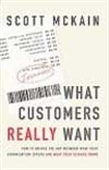 What Customer Really Want