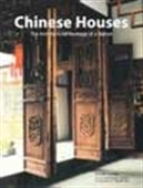 Chinese Houses - The Architectural Heritage Of A Nation