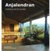 Anjalendran: Architect Of Sri Lanka
