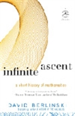 Infinite Ascent - A Short History Of Mathematics