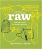 Raw : Food And Recipes For Health And Vitality