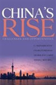 China`s Rise: Challenges And Opportunities