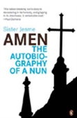 Amen The Autobiography Of A Nun