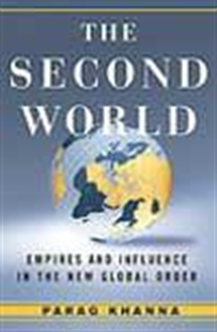 The Second World - Empires And Influence In The New Global Order