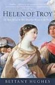 Helen Of Troy - The Story Behind The Most Beautiful Woman In The World
