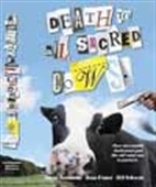 Death To All Sacred Cows - How Successful Business People Put The Old Rules Out To Pasture