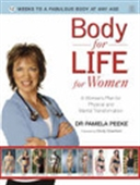 Body For Life For Women: A Woman`s Plan For Physical And Mental Transformation