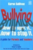 Bullying: A Guide Of Parents And Teachers
