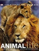 Animal Life: The Definitive Visual Guide To Aimals And Their Behaviour