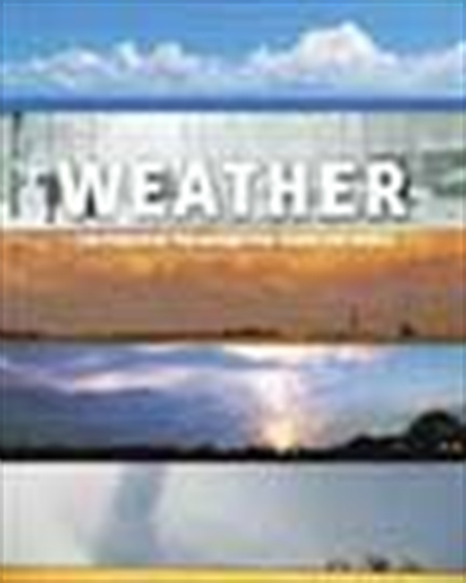 Weather - The Forces Of Nature That Shape Our World