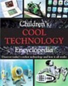 Children`s Cool Technology Encyclopedia