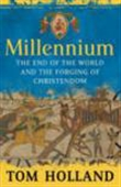 Millenium: The Ending Of The World And The Forging Of Christendom