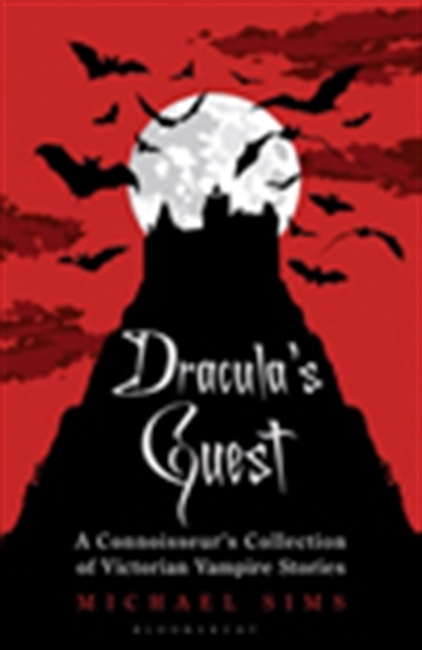 Dracula`s Guest: A Connoisseur`s Collection Of Victorian Vampire Stories