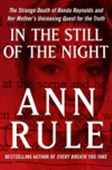 In The Still Of The Night: The Strange Death Of Ronda Reynolds And Her Mother`s Unceasing Quest For The Truth