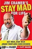 Jim Cramer`s Stay Mad For Life