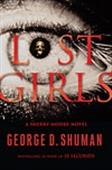 Lost Girls: A Sherry Moore Novel