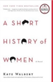 A Short History Of Women: A Novel