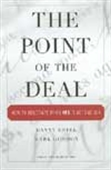 The Point Of Deal - How To Negotiate When Yes Is Not Enough