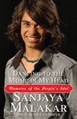 Dancing To The Music In My Head: Memoirs Of The People`s Idol