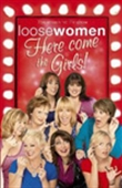 Loose Women: Here Come The Girls!