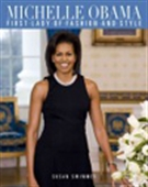 Michelle Obama - First Lady Of Fashion And Style