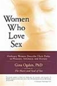 Women Who Love Sex