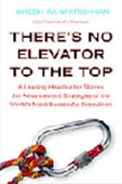 There`s No Elevator To The Top