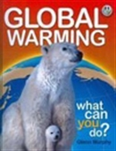 Global Warming : What Can You Do
