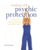 Working With Psychic Protection