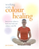Working With Colour Healing