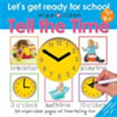 Tell The Time: Let`s Get Ready For School