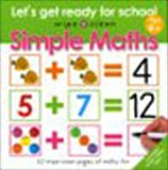 Simple Maths: Let`s Get Ready For School