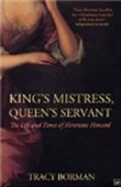 King`s Mistress, Queen`s Servant