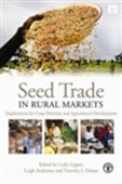 Seed Trade In Rural Markets : Implications For Crop Diversity And Agricultural Development